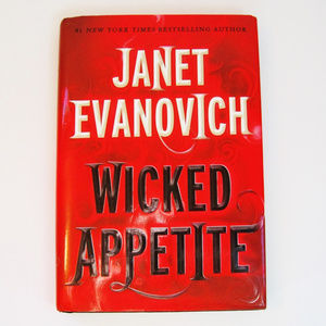 Janet Evanovich-Wicked Appetite-HC Book-Signed 1st